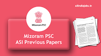 Mizoram PSC Assistant Sub Inspector Previous Papers