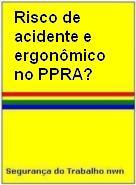 Risco de Acidente e Ergonômico no PPRA