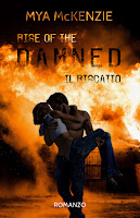 https://www.amazon.it/Rise-damned-Redemption-Vol-2-ebook/dp/B0727PPG1F/ref=sr_1_fkmr0_1?s=books&ie=UTF8&qid=1493198352&sr=1-1-fkmr0&keywords=Rise+on+the+damned