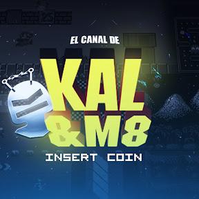 El Canal de Kal y M8