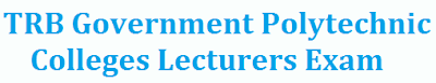tamilnadu polytechnic college lecturers exam 2017 latest news