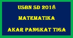 #Soal Latihan USBN Matematika SD 2018 : Akar Pangkat Tiga