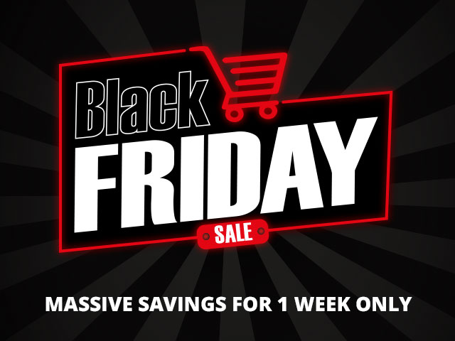 Black Friday Sale - Massive Saving For 1 Week Only