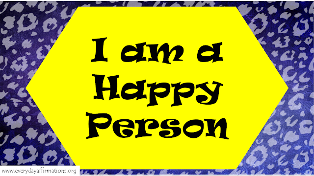 I am going to be Happy Affirmations, Affirmations for Happiness