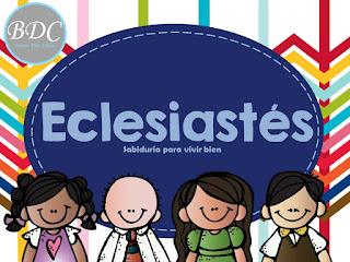 Estudio bíblico profundo del libro de Eclesiastés para niños y niñas en edad escolar