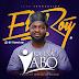 GOSPEL: EL Roy – Ka Isa Yabo (Prod By Jeremiah Gyang)