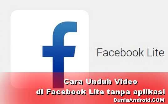 Cara mudah unduh video di FB Lite