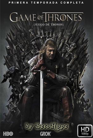 Game of Thrones Temporada 1 [2011] [Latino-Ingles] HD 1080P [Google Drive] GloboTV