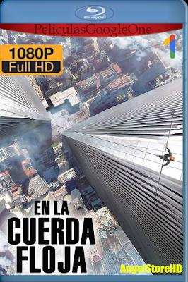 En La Cuerda Floja (2015) [1080p BRRip] [Latino] [GoogleDrive] – By AngelStoreHD