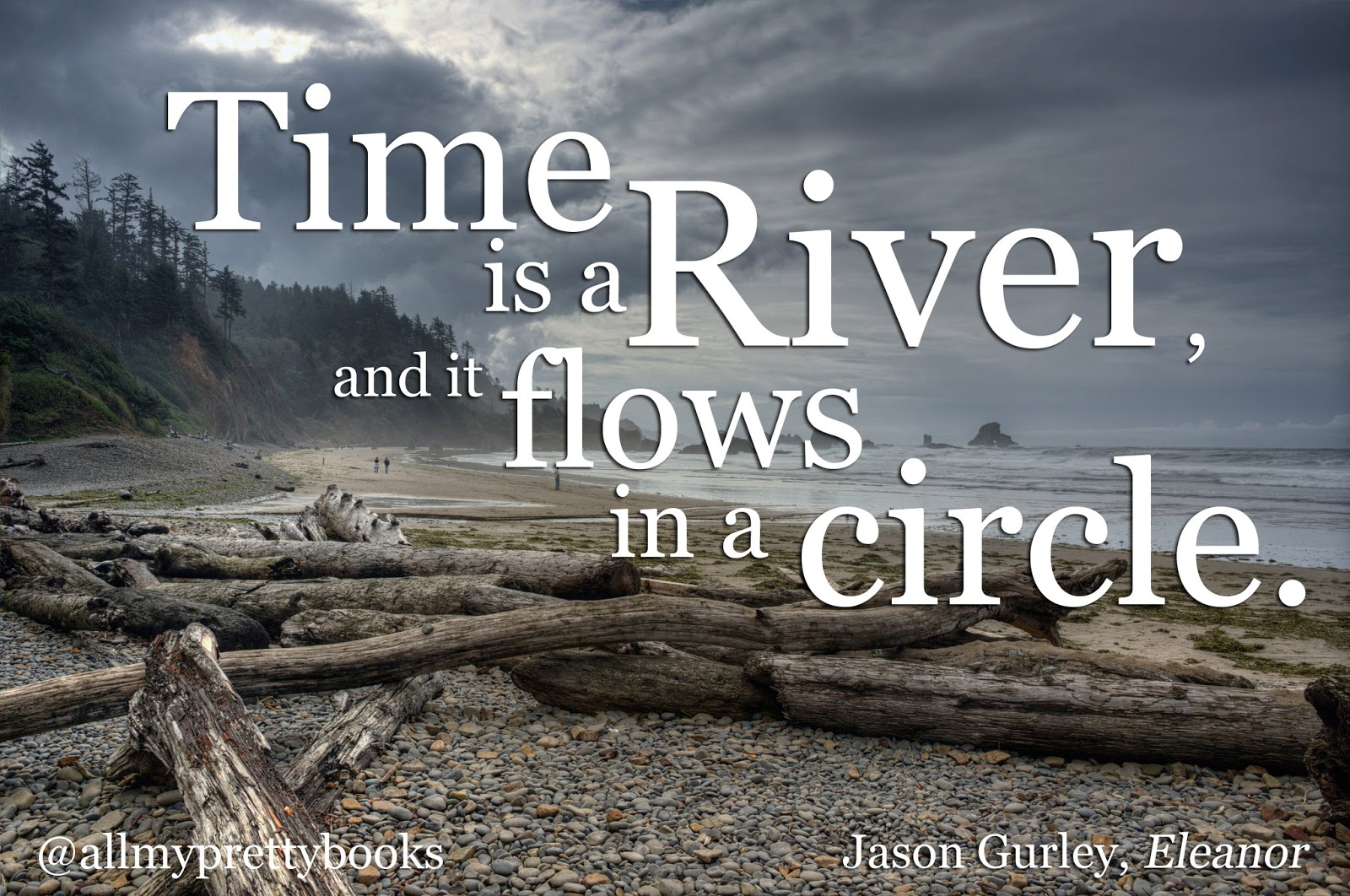 Time Is A River Literary Quote All My Pretty Books