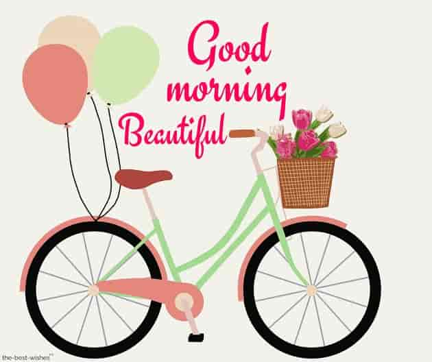 good morning beautiful with a bicycle