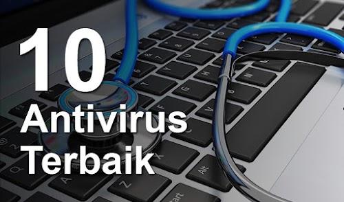 Daftar Perbandingan 10 Antivirus Terbaik Tahun 2018