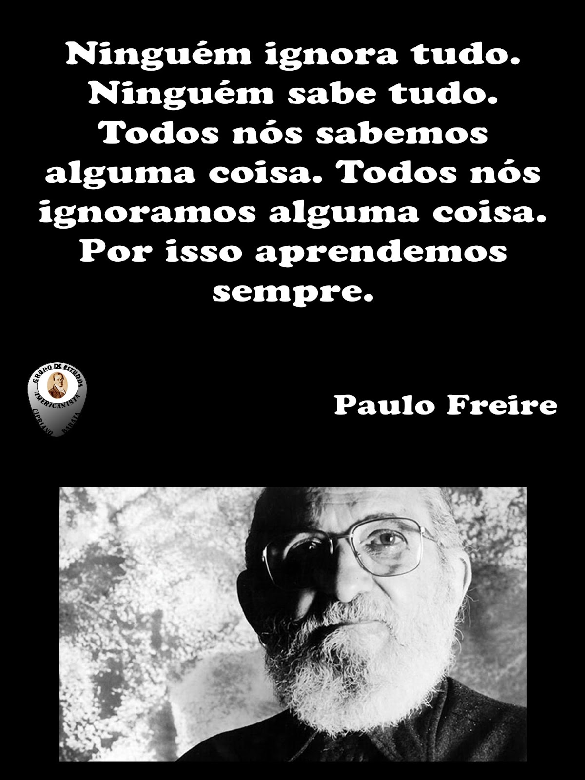 Gea Cipriano Barata Paulo Freire Frase