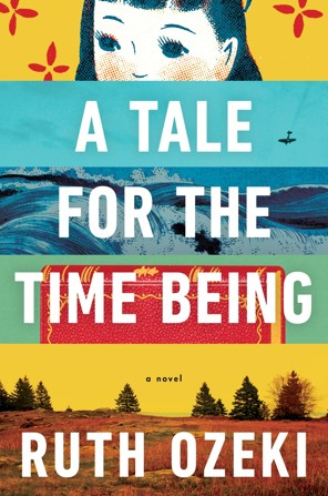 A Tale For The Time Being By Ruth Ozeki