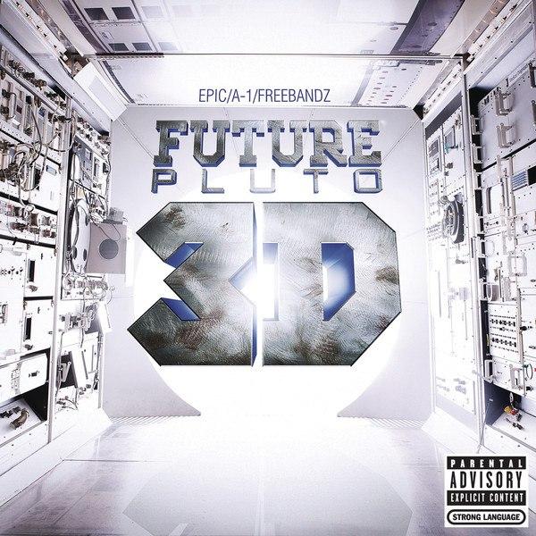 Future — «Pluto 3D». (Clean Album) [MP3 - 320KBPS]