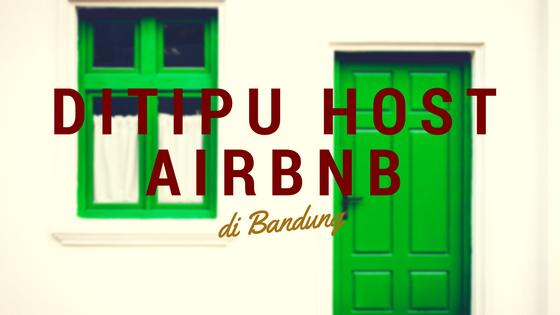 Ditipu Host Airbnb Pengalaman Pahit di Indonesia