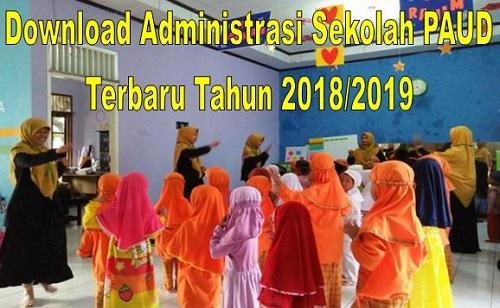 Download Administrasi Sekolah PAUD Terbaru Tahun 2018/2019