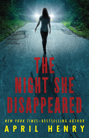 Book Hooked Blog: Book Review: The Night She Disappeared by April Henry