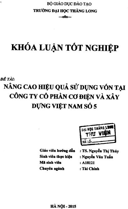 Nâng cao hiệu quả sử dụng vốn lưu động tại Công ty Cổ phần Cơ điện và Xây dựng Việt Nam số 5