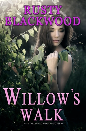 Willow's Walk (Rusty Blackwood)