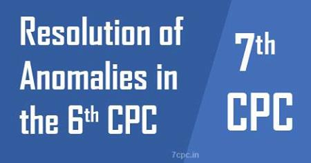 RESOLUTION-ANOMALIES-6TH-CPC-7TH-CPC
