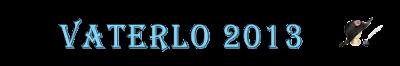 Vaterlo 2013