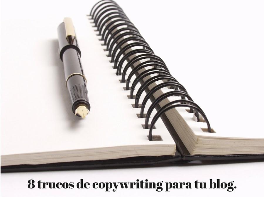 8 trucos de copywriting para tu blog