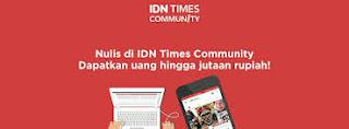 Menulis di IDN Times Community