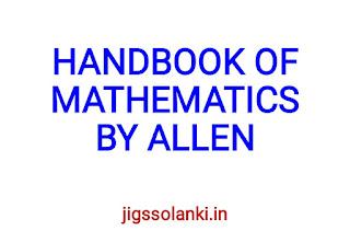 HANDBOOK OF MATHEMATICS BY ALLEN INSTITUTE