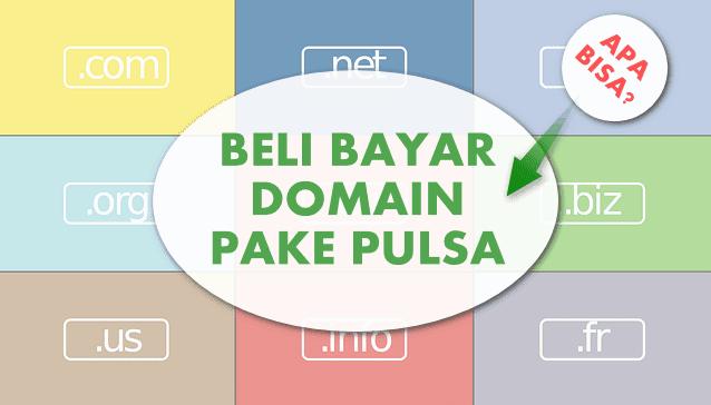 Beli Domain Pake Pulsa