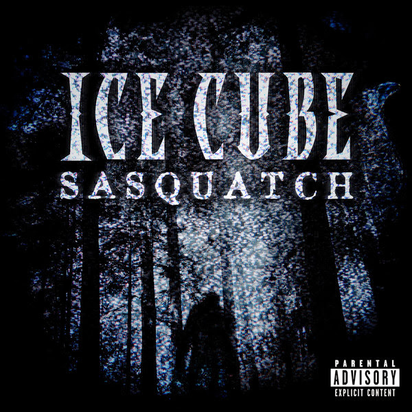 Ice Cube - Sasquatch - Single Cover