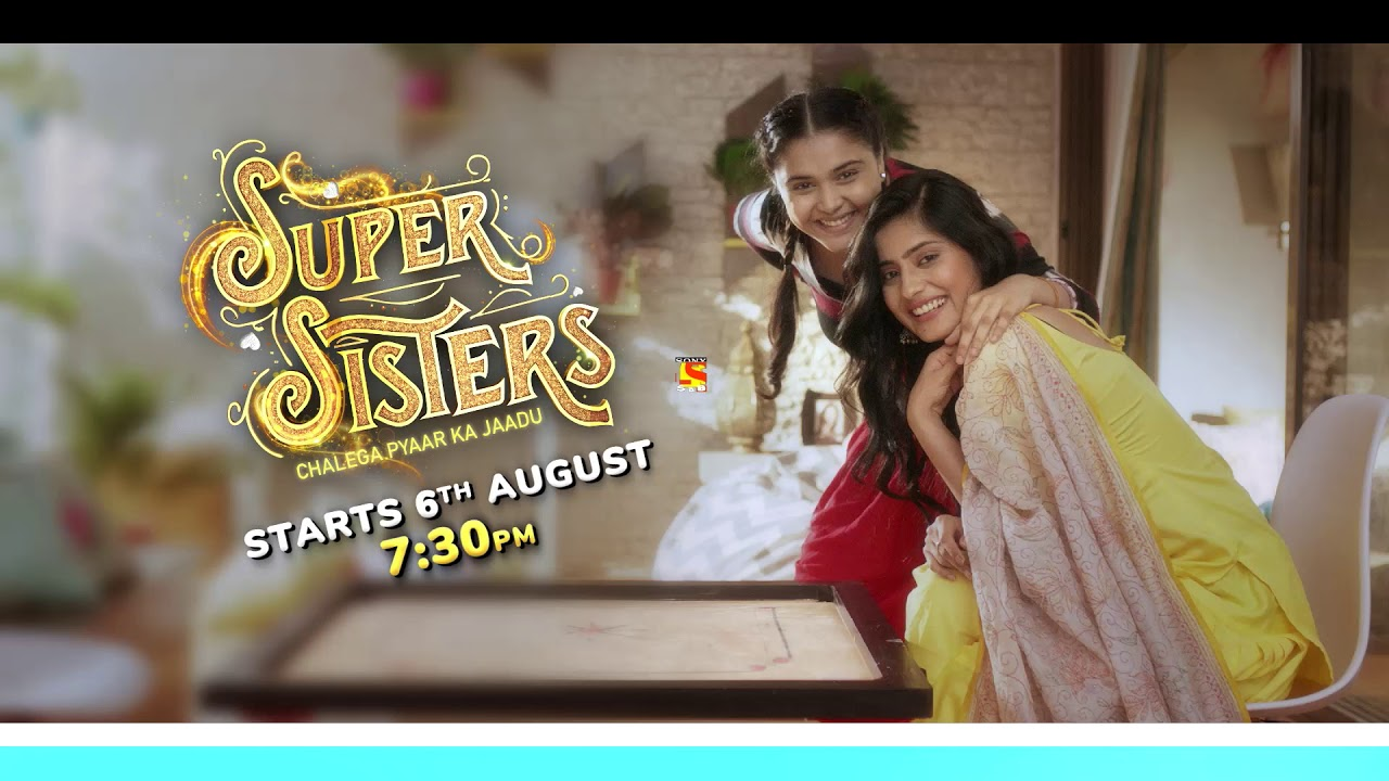 Sab TV Super Sister wiki, Full Star Cast and crew, Promos, story, Timings, BARC/TRP Rating, actress Character Name, Photo, wallpaper. Super Sister on Sab TV wiki Plot,Cast,Promo.Title Song,Timing