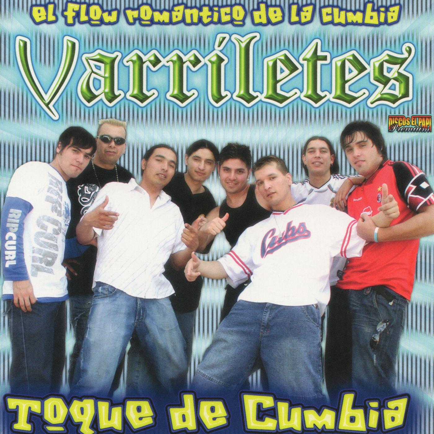 Yo Llevo La Cumbia En La Sangre: LOS VARRILETES - TOQUE DE