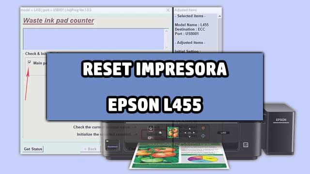 resetear almohadillas de la impresora EPSON L455