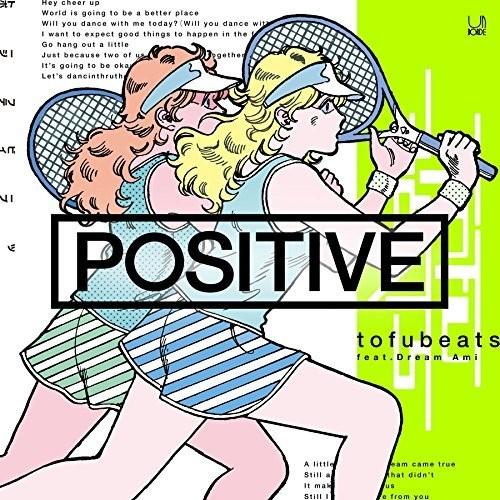 [Single] tofubeats – POSITIVE feat. Dream Ami (2015.08.09/MP3/RAR)