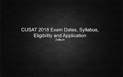 CUSAT 2018 Dates, CUSAT Entrance 2018
