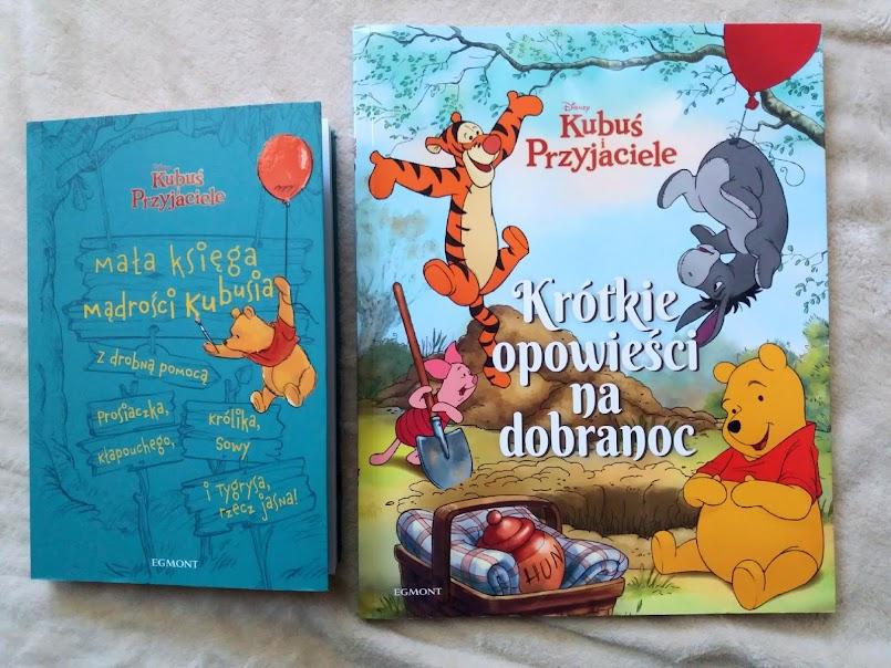 """Puchatek i przyjaciele: """"Mała księga mądrości Kubusia"""" oraz """"Krótkie opowieści na dobranoc"""""""