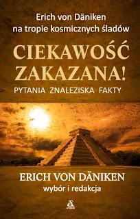 Ciekawość zakazana! - Erich von Däniken