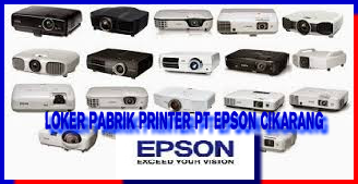 Lowongan Kerja Pabrik Printer PT EPSON INDUSTRY Cikarang