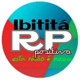 Rádio Positiva FM  WebRádio Ibititá / BA
