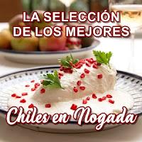 Los Mejores Chiles en Nogada de la CDMX y Puebla