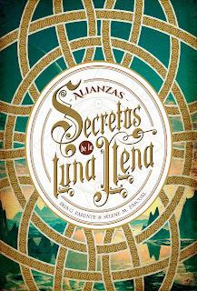 Reseña Alianzas Secretos de la luna llena de Iria G. Parente y Selene ...