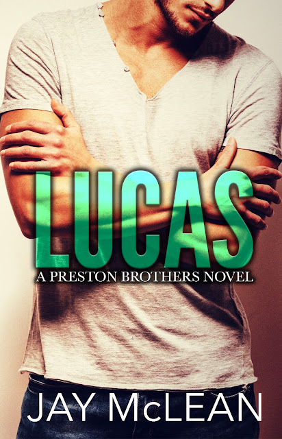 RELEASE DAY BLITZ: Lucas - A Preston Brothers Novel by Jay McLean