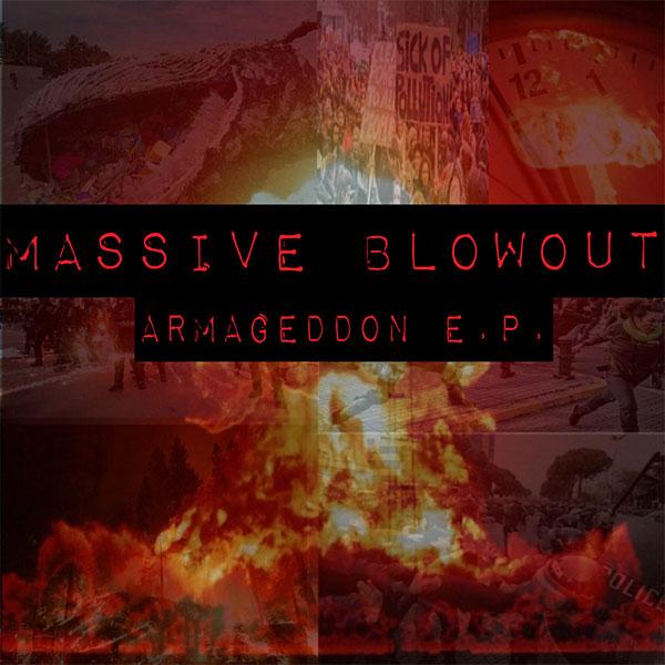 "Massive Blowout stream new EP ""Armageddon"""