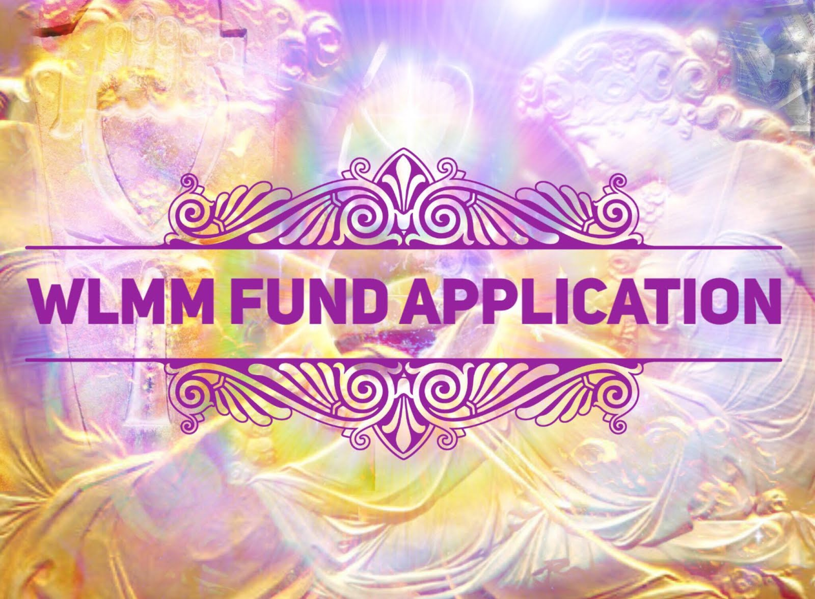 WLMM Fund Application click here
