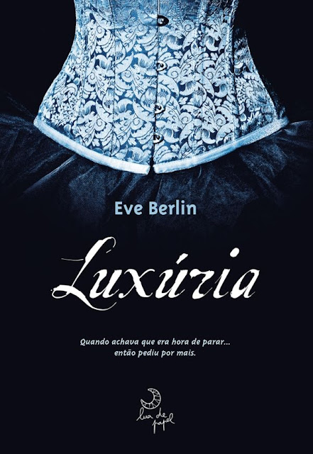 Luxúria - Eve Berlin