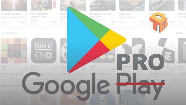 google play store pro hack / mod apk download