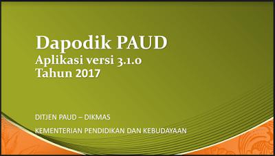 Download Aplikasi DAPODIK PAUD-DIKMAS Versi 3.1.0 2017/2018