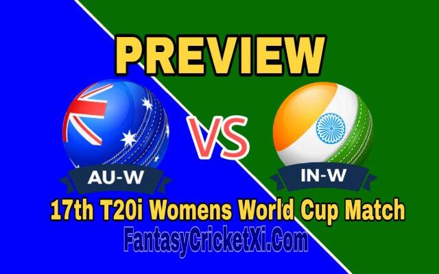 AU-W V/s IN-W 17th T20i Match Dream11 Team Prediction