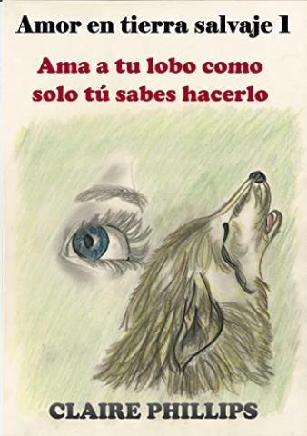 Ama a tu lobo como solo tú sabes hacerlo